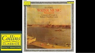 (FULL ALBUM) Handel  - Water Music - Consort Of London - Rober…