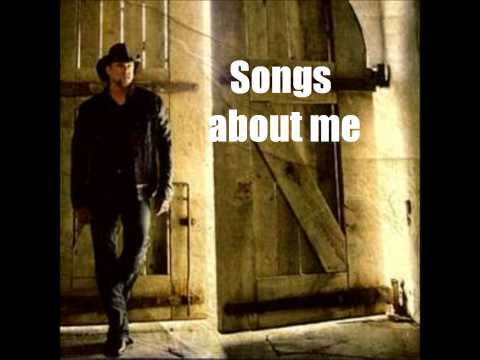 Songs About Me- Trace Adkins lyrics