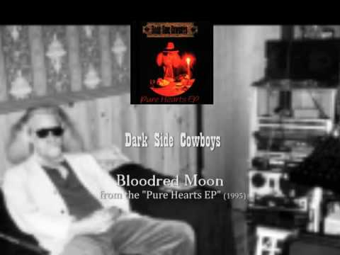 Dark Side Cowboys - Bloodred Moon