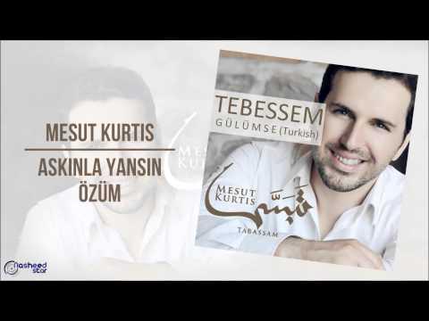 Mesut Kurtis - Aşkınla Yansın Özüm | Audio