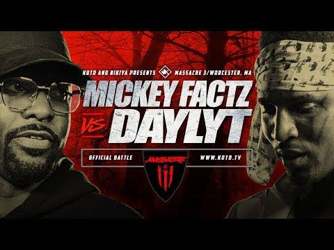KOTD - Mickey Factz vs Daylyt - #MASS3