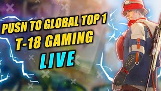 FREE FIRE LIVE |  Push To Global Top 1 | T-18 GAMING