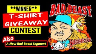 Idea For New Bad Beast BBQ Segment - T-shirt winner announced