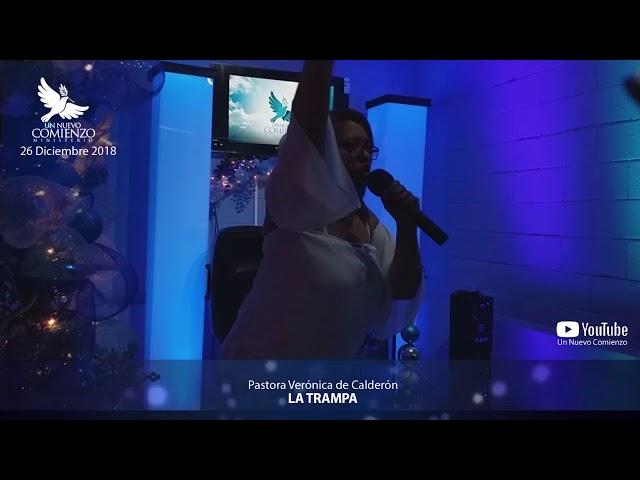 Predica # 51 - LA TRAMPA - Pastora Veronica Calderon