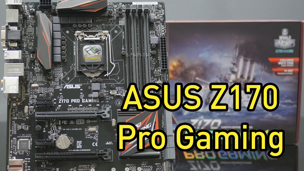ASUS Z170 Pro Gaming Unboxing and Overview