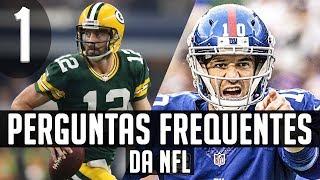 FAQ da NFL #1 - Times Tradicionais, Rivalidades e Faltas