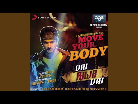 "Move Your Body (From ""Vai Raja Vai"")"
