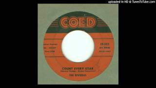 Rivieras, The - Count Every Star - 1958
