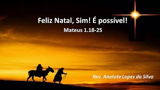 Mensagem de Natal - Rev. Anatote Lopes