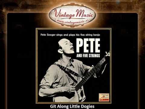 Pete Seeger – Git Along Little Dogies