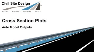 Civil Site Design - Cross Section Plots - Auto Model and Auto Model Datum