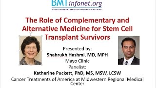 The Role of Complementary and Alternative Medicine for Stem Cell Transplant Survivors
