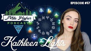 Kathleen Lights Talks Astrology, Aliens & Sleep Paralysis - Podcast #57