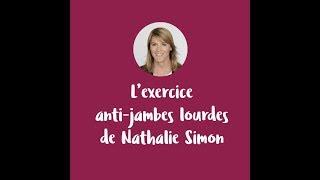 L'exercice anti-jambes lourdes de Nathalie Simon