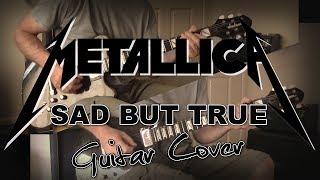 Metallica Sad But True Guitar Cover