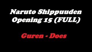 Gambar cover Naruto Shippuden Opening 15 Guren - Does (Full) Lyrics | TeaLoad