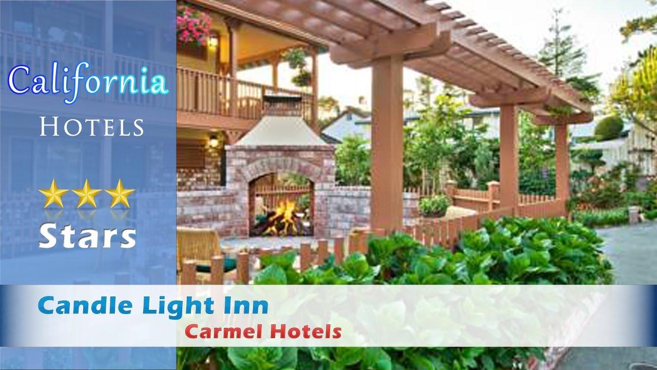 candle light inn carmel hotels california youtube