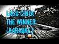 Lagu Cinta - The Winner (karaoke)