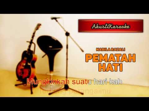 Nabila Razali - Pematah Hati ( Karaoke Versi Akustik )