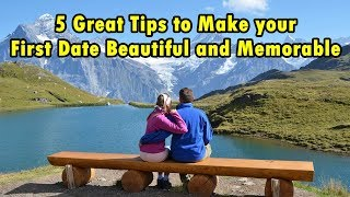5 Great tips to make your first date beautiful and memorable | Dating Tips  (Hindi)