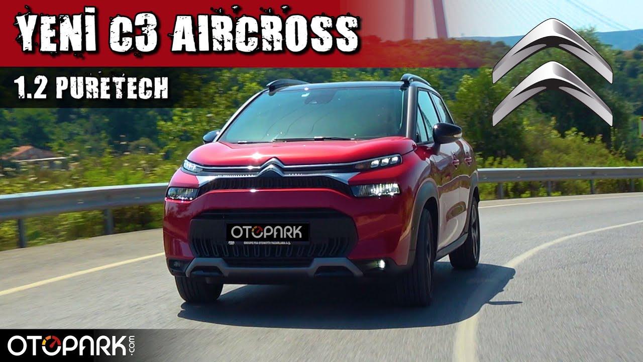 Citroen Yeni C3 Aircross | Segmentinde EN konforlu mu? | OTOPARK.com