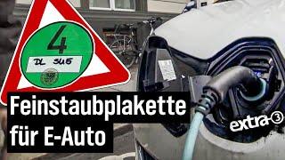 Realer Irrsinn: Elektro-Auto braucht in Leipzig Feinstaubplakette | extra 3 | NDR