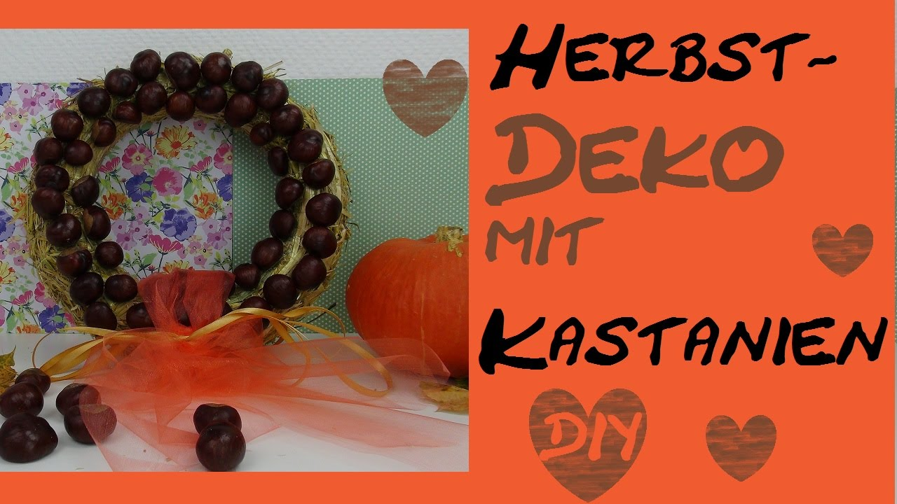 diy herbstdeko kranz mit kastanien youtube. Black Bedroom Furniture Sets. Home Design Ideas