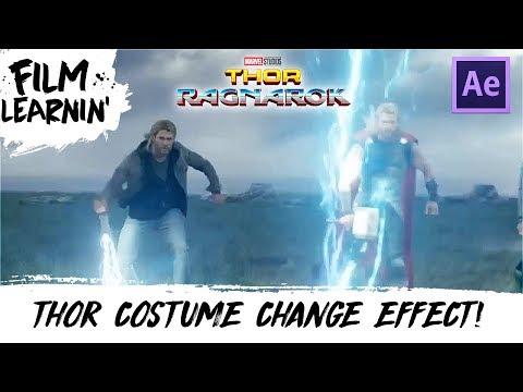 Thor: Ragnarok Costume Change Effect Tutorial! | Film Learnin