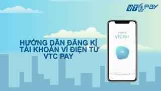 Hướng dẫn đăng ký tài khoản ví điện tử VTC Pay