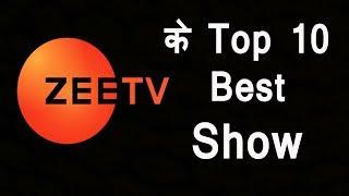 Zee Tv's Top 10 Best Popular Shows