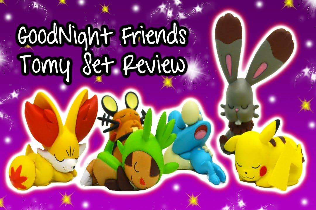 Pokemon Goodnight Friends Tomy Set Review Youtube