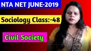 Sociology Class:-48 || Civi Society || NTA NET JUNE-2019