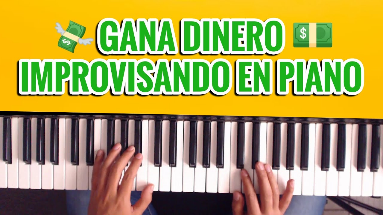 Como Ganar DINERO Improvisando En PIANO