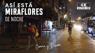 🚶♂️ Caminando de noche por Miraflores Lima Peru 4k