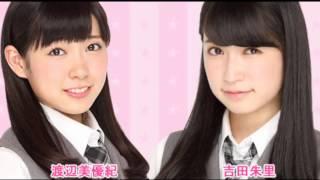 ゲスト 谷川愛梨 NMB48の応援チャンネルです 渡辺美優紀と吉田朱里によ...