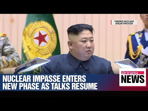 Nuclear impasse enters new phase as talks resume