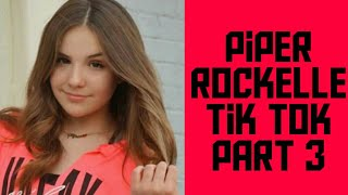 Piper Rockelle tik tok part 3