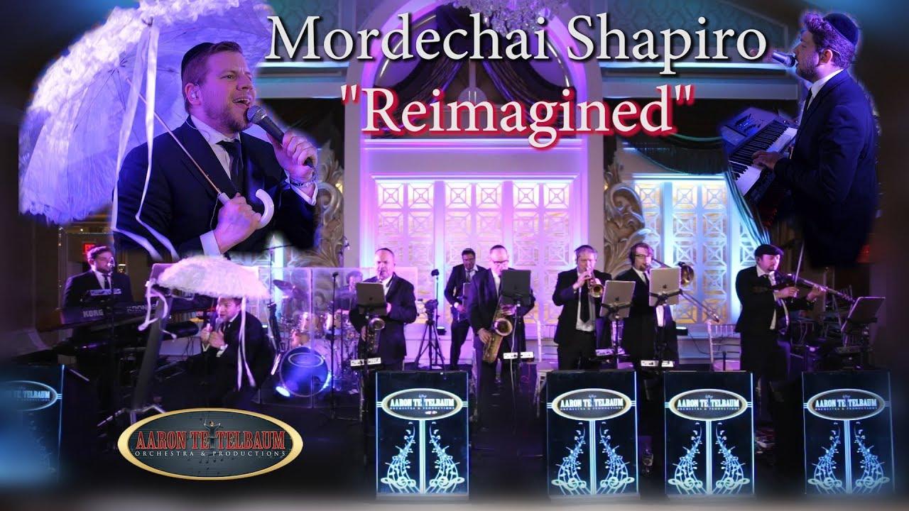 "Mordechai Shapiro ""REIMAGINED"" An Aaron Teitelbaum Production l מרדכי שפירא"