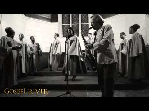 Gospel River - Down by the Riverside