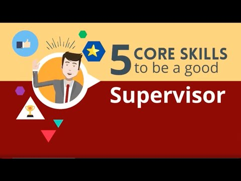 Supervisor skills: 5 Core Skills to Be a Good Supervisor