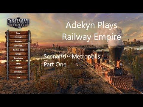 Railway Empire Scenario Metropolis Part One