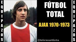 Equipazos: El AJAX del fútbol total con Cruyff como estrella
