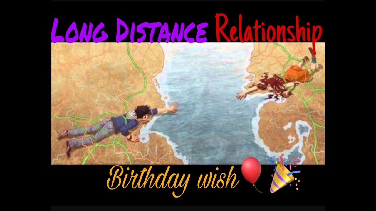Beautiful long Distance relationship Birthday wish by a girl