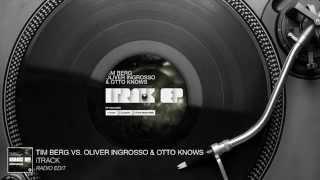 Tim Berg Vs. Oliver Ingrosso & Otto Knows Itrack Radio Edit Audio Stream
