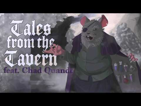 Tales from the Tavern 1: Chad Quandt