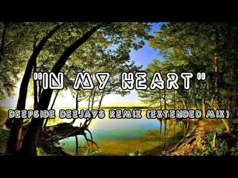 In My Heart - Deepside Deejays Remix Extended Mix audio