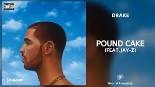 Drake - Pound Cake / Paris Morton Music 2 (feat. JAY-Z) • 432Hz