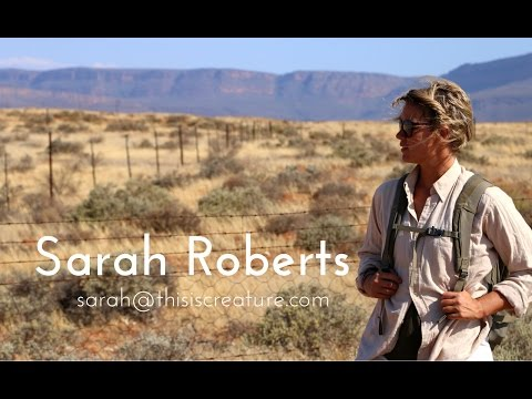 Sarah Roberts - Naturalist And Eco-Journalist