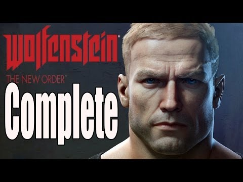 Wolfenstein The New Order Complete Walkthrough / Full Game Walkthrough