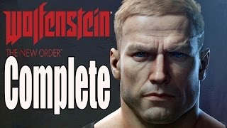 Wolfenstein The New Order Full Game Gameplay Walkthrough